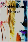 subtractionflowercover.jpg